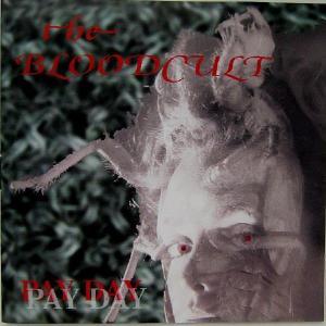 【中古】THE BLOODCULT ザ・ブラッドカルト / PAY DAY〔輸入盤CD〕 motomachirhythmbox