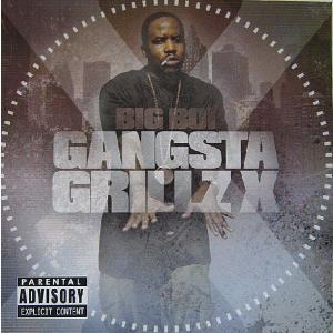 【中古】 BIG BOI ビッグ・ボーイ / GANGSTA GRILLZ X〔輸入盤CD〕 motomachirhythmbox