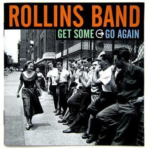 【中古】ROLLINS BAND ロリンズ・バンド / GET SOME GO AGAIN 〔CD〕 motomachirhythmbox