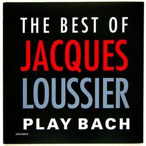 【中古】 JACQUES LOUSSIER ジャック・ルーシェ(ピアノ) / THE BEST OF PLAY BACH 〔CD〕|motomachirhythmbox