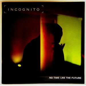 【中古】 INCOGNITO インコグニート / NO TIME LIKE THE FUTURE〔CD〕 motomachirhythmbox