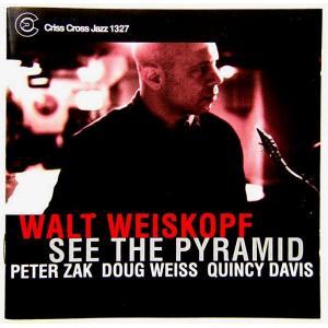 【中古】WALT WEISKOPF ウォルト・ワイスコフ(テナー・サックス) / SEE THE PYRAMID 〔CD〕|motomachirhythmbox