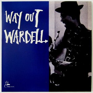 【中古】 WARDELL GRAY ワーデル・グレイ(テナー・サックス) / WAY OUT WARDELL〔CD〕|motomachirhythmbox