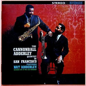 【中古】 THE CANNONBALL ADDERLEY QUINTET キャノンボール・アダレイ(アルト・サックス) / IN SAN FRANCISCO〔CD〕|motomachirhythmbox
