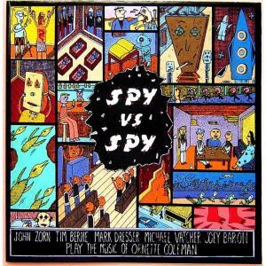 【中古】JOHN ZORN ジョン・ゾーン / SPY vs. SPY - THE MUSIC OF ORNETTE COLEMAN 〔CD〕