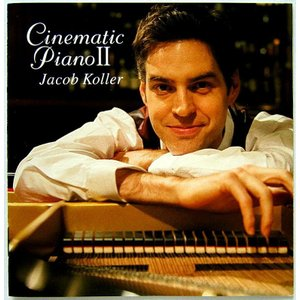 【中古】JACOB KOLLER ジェイコブ・コーラー / CINEMATIC PIANO II 〔CD〕