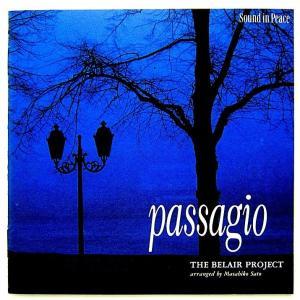 THE BELAIR PROJECT ベルエア・プロジェクト / PASSAGIO