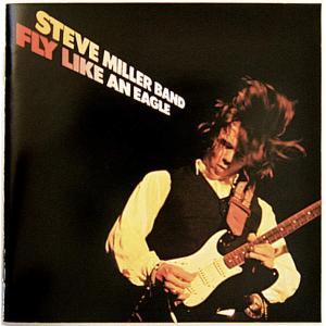 【中古】STEVE MILLER BAND スティーヴ・ミラー・バンド / FLY LIKE AN EAGLE 〔CD〕 motomachirhythmbox