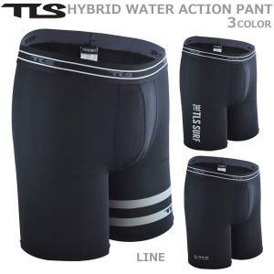 サーフィン インナー TOOLS(ツールス) TLS HYBRID WATER ACTION PANT インナーパンツ 新素材 4WAYストレッチ|move