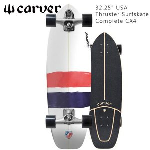 サーフスケート CARVER カーバー 32.5 USA THRUSTER CX4 日本正規品 あすつく|move