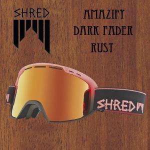 スノーボード ゴーグル 17-18 SHRED シュレッド AMAZIFY DARK FADER RUST|move
