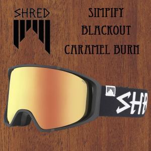 スノーボード ゴーグル 17-18 SHRED シュレッド SIMPIFY BLACKOUT CARAMEL BURN|move
