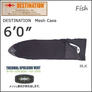 DESTINATION(デスティネーション) メッシュケース フィッシュ 6'0 サーフィン|move