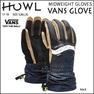 スノーボード グローブ メンズ 17-18 HOWL 【ハウル】 MIDWEIGHT GLOVES VANS GLOVE<br>|move
