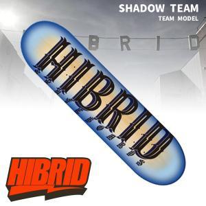 HIBRID ハイブリッド SHADOW TEAM move