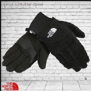 ザ・ノースフェイス グローブ手袋 バーサロフトイーチップグローブTHE NORTH FACE VERSA LOFT ETIP GLOVE(tnf_2017fw)|move