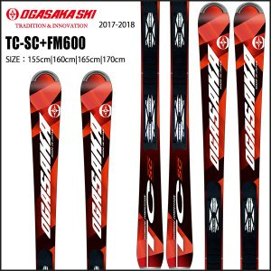スキー スキー板 プレートツキ 17-18 OGASAKA オガサカ TC-SC+FM600|move