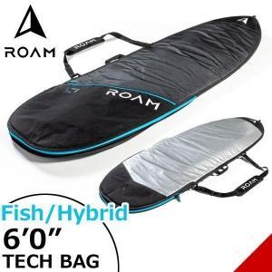 ROAM ローム FISH/HYBRID TECH BAG 6'0サーフボード フィッシュ&幅広ボード ハードケース トリップ向け|move