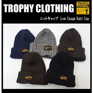TROPHY CLOTHING トロフィークロージング ニットキャップ Low Gauge Knit Cap|moveclothing
