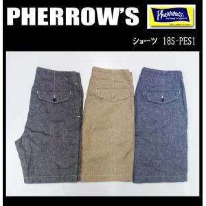 PHERROW'S フェローズ ショーツ 18S-PES1 moveclothing