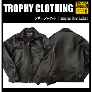 TROPHY CLOTHING トロフィークロージング レザージャケット Humming Bird Jacket|moveclothing
