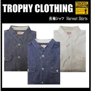 TROPHY CLOTHING トロフィークロージング 長袖シャンブレーシャツ Harvest Shirts|moveclothing