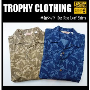 TROPHY CLOTHING トロフィークロージング 半袖シャツ Sun Rise Leaf Shirts|moveclothing