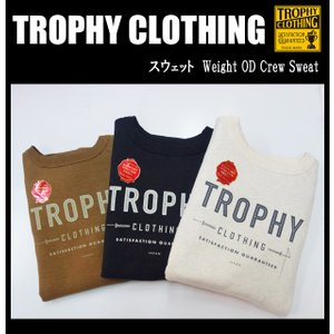 TROPHYCLOTHING トロフィークロージング スウェット Weight OD Crew Sweat|moveclothing