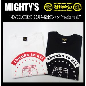 "MIGHTY'S マイティーズ MOVECLOTHING 25周年記念Tシャツ ""thanks to all""