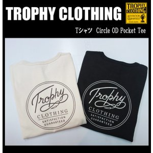 TROPHY CLOTHING トロフィークロージング Tシャツ Circle OD Pocket Tee|moveclothing