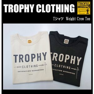 TROPHY CLOTHING トロフィークロージング Tシャツ Weight Crew Tee|moveclothing