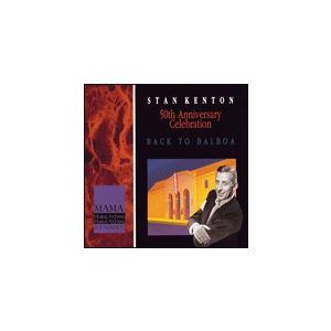 取寄 | Back To Balboa, 50th Anniv. Celebration | Stan Kenton Orchestra  (5枚組)  ( ビッグバンド | CD )