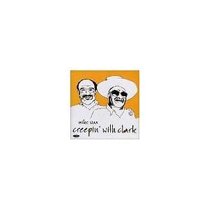 Creepin' with Clark   マイク・ヴァックス+クラーク・テリー  ( CD ) msjp