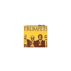 Trumpets   マイク・ヴァックス  ( CD ) msjp