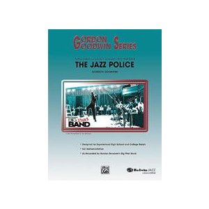 The Jazz Police | Gordon Goodwin  ( ビッグバンド | 楽譜 )|msjp
