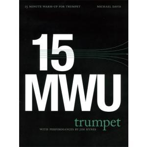 《初中級者向け》 トランペットのための15分間ウォームアップ・ルーチン | Michael Davis (トランペット | メソッド・教則本)|msjp