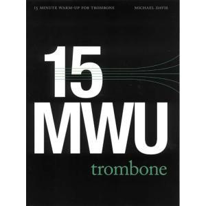 《初中級者向け》 トロンボーンのための15分間ウォームアップ・ルーチン   Michael Davis (トロンボーン   メソッド・教則本) msjp