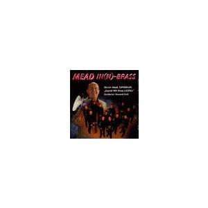 商品タイトル:Mead IN(N)-Brass アーティスト:演奏/スティーヴン・ミード (ユーフォ...