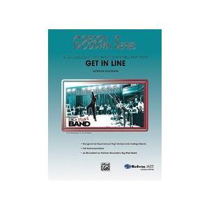 取寄 | Get in Line | Gordon Goodwin  ( ビッグバンド | 楽譜 )|msjp