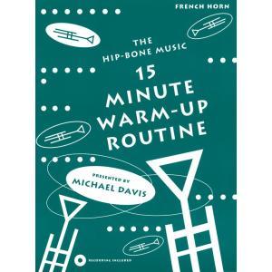 《初中級者向け》 ホルンのための15分間ウォームアップ・ルーチン | Michael Davis (ホルン | メソッド・教則本)|msjp