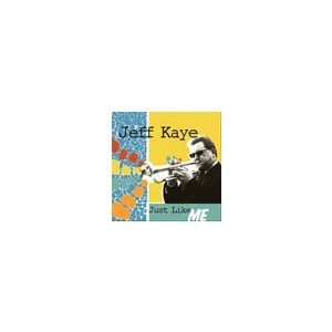Just Like Me | Jeff Kaye  ( CD )|msjp