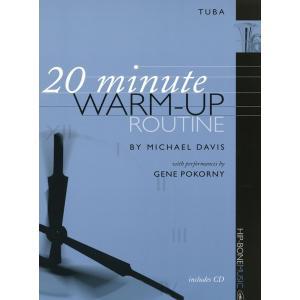 《中級者向け》 テューバのための20分間ウォームアップ・ルーチン | Michael Davis (テューバ | メソッド・教則本)|msjp