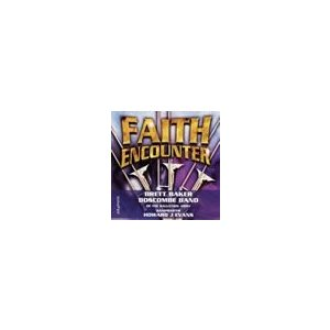 Faith Encounter | Brett Baker (Trombone), Boscombe Band of The Salvation Army  ( CD )|msjp