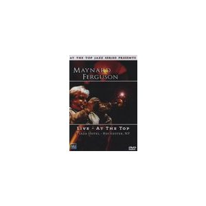 Live - At the Top | Maynard Ferguson Big Band  ( ビッグバンド | DVD )|msjp