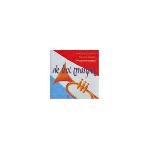 De lux Trumpet | Philippe Schartz (Trumpet), Military Band Grand Duchy Luxembourg  ( CD )|msjp