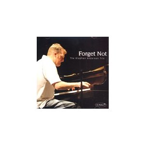 The Forgot Not | The Stephen Anderson Trio  ( CD )|msjp