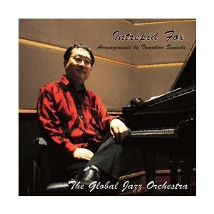 Intrepid Fox: Arrangements by Tomohiro Sunada   グローバル・ジャズ・オーケストラ  ( ビッグバンド   CD ) msjp