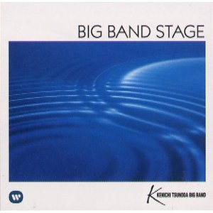 BIG BAND STAGE | 角田健一ビッグバンド  ( ビッグバンド | CD )