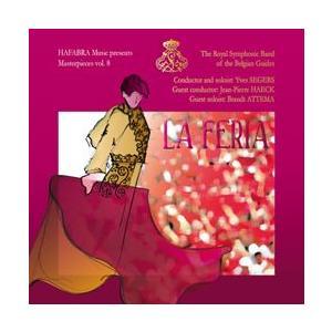マスターピース Vol. 8:ラ・フェリア | ベルギー・ギィデ交響吹奏楽団  ( 吹奏楽 | CD )|msjp