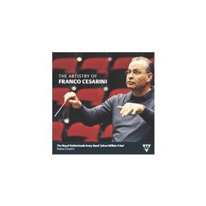 フランコ・チェザリーニの芸術的才能   オランダ王立陸軍ヨハン・ヴィレム・フリソ軍楽隊  ( 吹奏楽   CD ) msjp